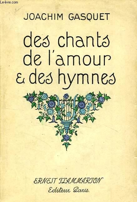 DES CHANTS D'AMOUR ET DES HYMNES