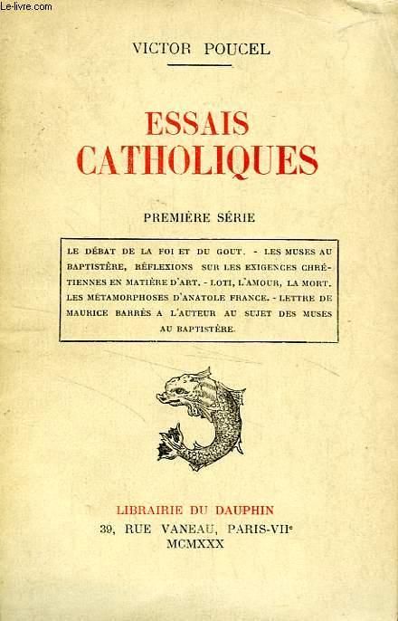 ESSAIS CATHOLIQUES, 1re SERIE