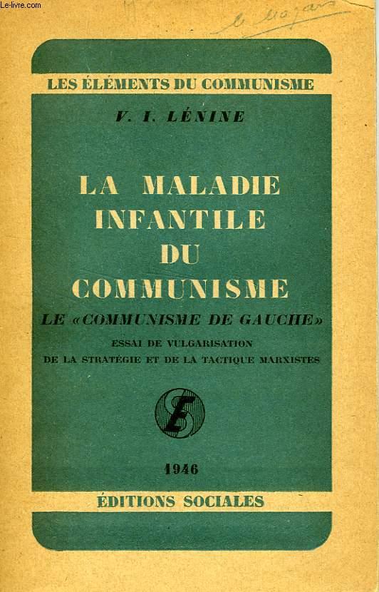 LA MALADIE INFANTILE DU COMMUNISME, LE 'COMMUNISME DE GAUCHE'