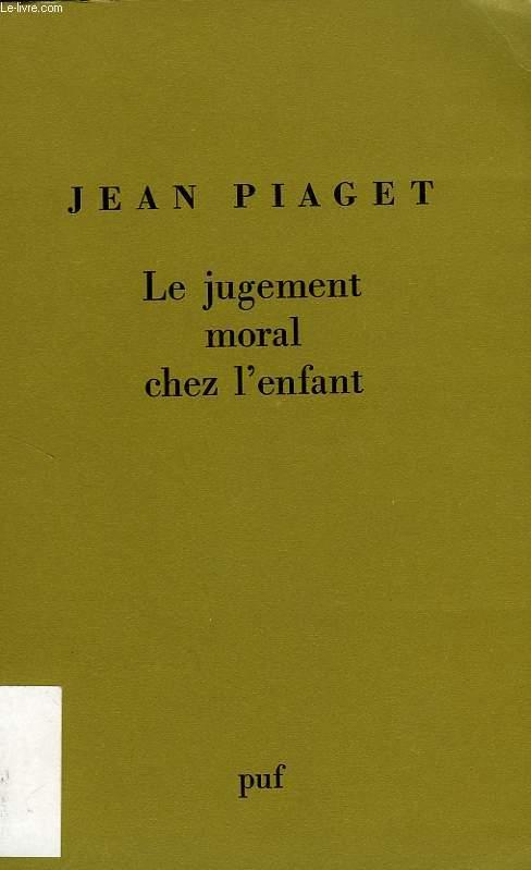 LE JUGEMENT MORAL CHEZ L'ENFANT