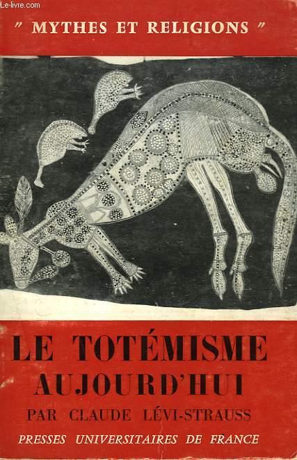 LE TOTEMISME AUJOURD'HUI