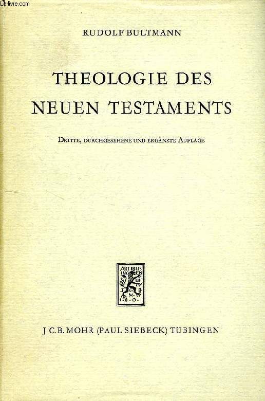 THEOLOGIE DES NUEN TESTAMENTS
