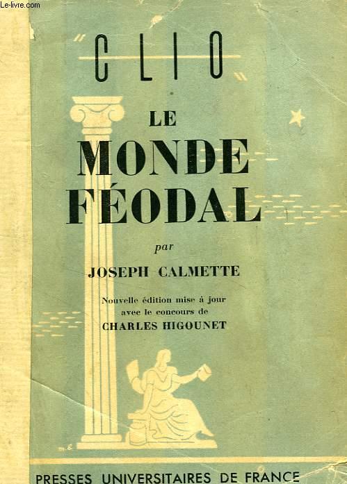 LE MONDE FEODAL