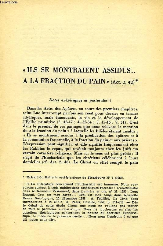 'ILS SE MONTRAIENT ASSIDUS... A LA FRACTION DU PAIN' (Act. 2, 42)