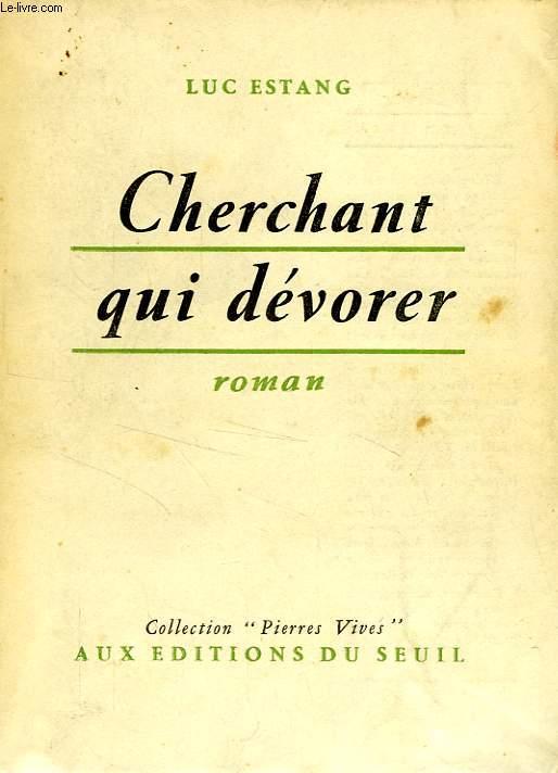 CHERCHANT QUI DEVORER