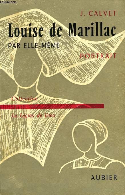 SAINTE LOUISE DE MARILLAC PAR ELLE-MEME, PORTRAIT