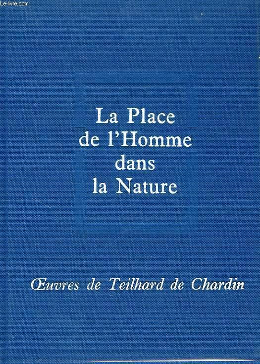 LA PLACE DE L'HOMME DANS LA NATURE, LE GROUP ZOOLOGIQUE HUMAIN