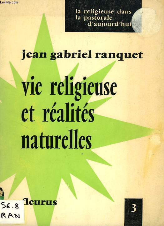 VIE RELIGIEUSE ET REALITES NATURELLES