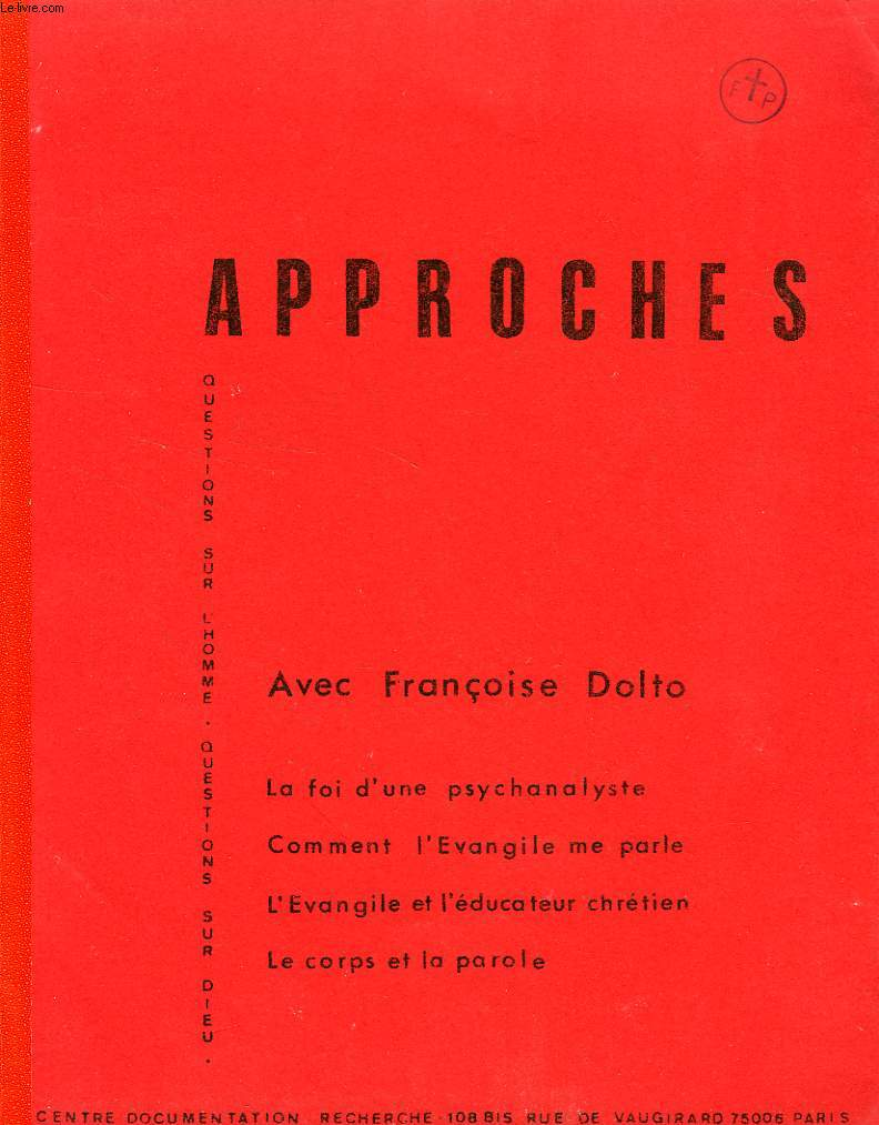 APPROCHES, CAHIER N° 40, 1983, AVEC FRANCOISE DOLTO