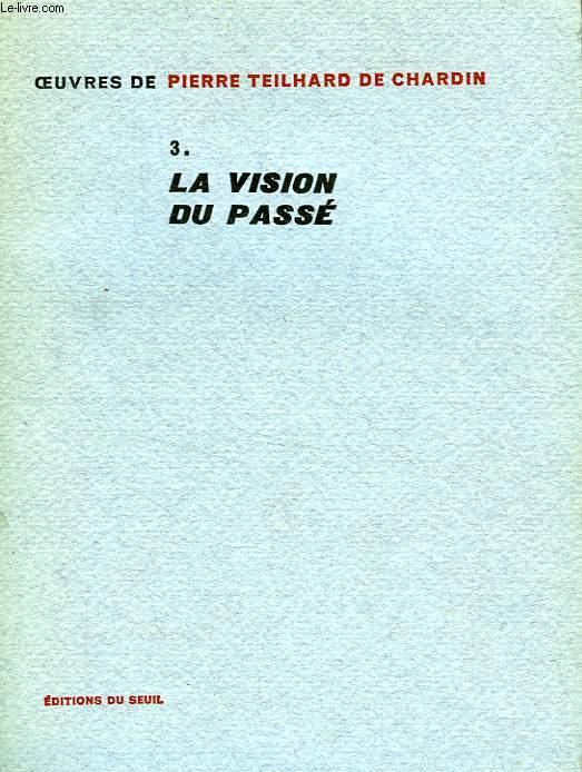 LA VISION DU PASSE