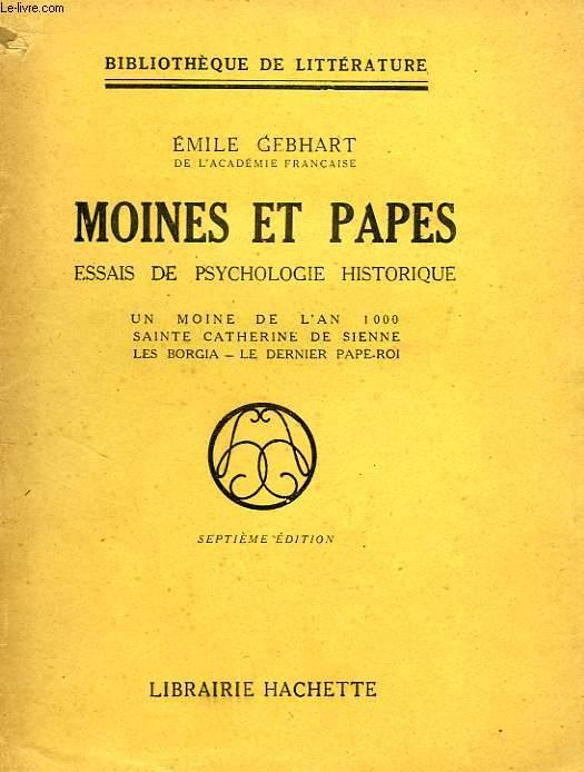 MOINES ET PAPES, ESSAIS DE PSYCHOLOGIE HISTORIQUE