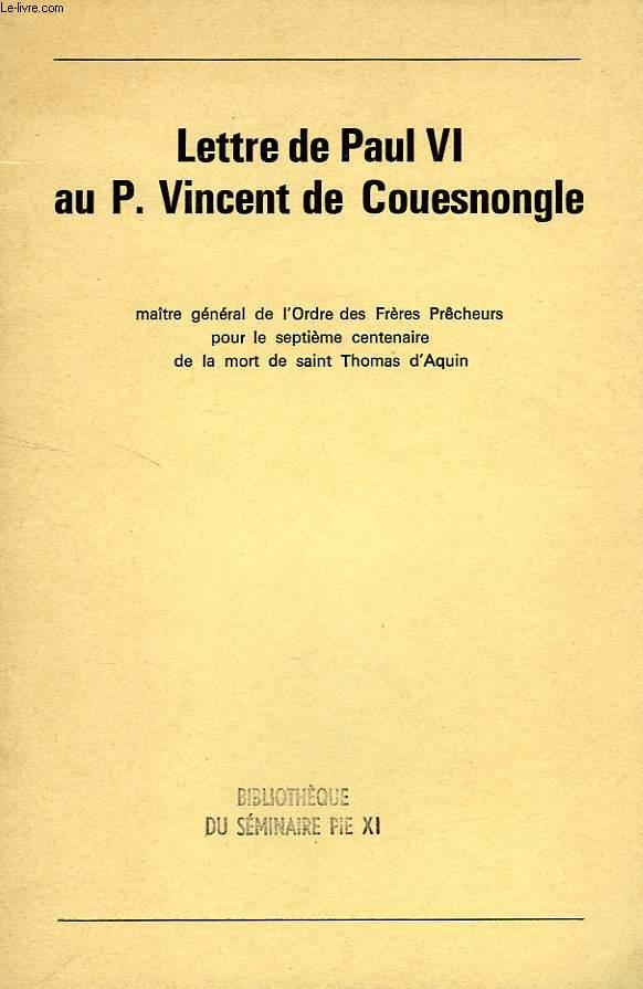 LETTRE DE PAUL VI AU P. VINCENT DE COUESNONGLE