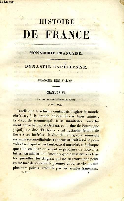 HISTOIRE DE FRANCE DEPUIS LES ORIGINES GAULOISES JUSQU'A NOS JOURS, TOME VIII (1400-1461)