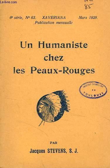 UN HUMANISTE CHEZ LES PEAUX-ROUGES