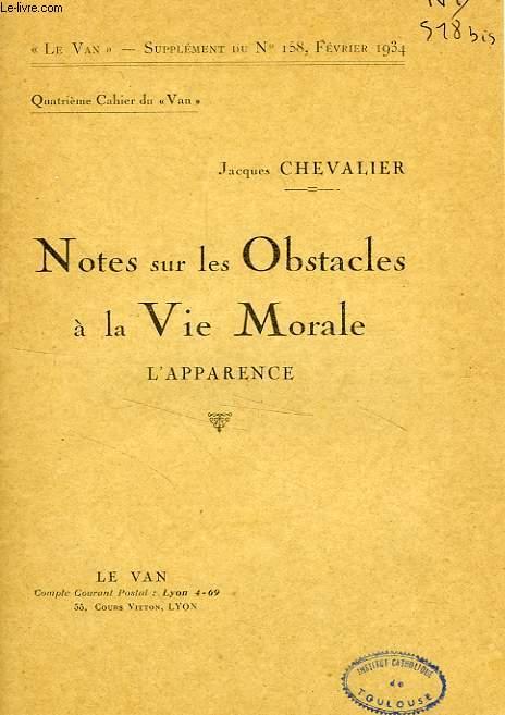 LE VAN, N° 158, FEV. 1934, SUPPLEMENT, 4e CAHIER, NOTES SUR LES OBSTACLES A LA VIE MORALE, L'APPARENCE