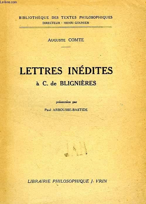 LETTRES INEDITES A C. DE BLIGNIERES