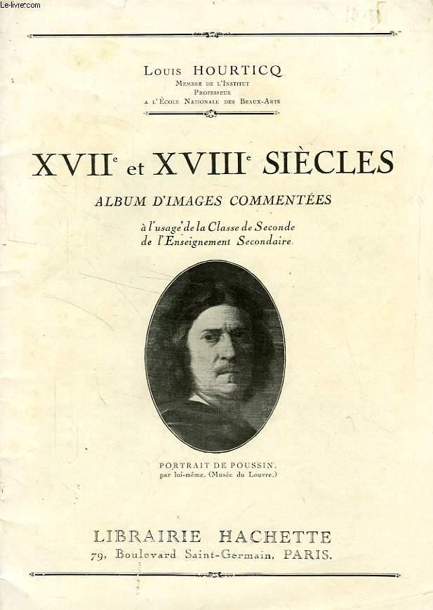 XVIIe ET XVIIIe SIECLES, ALBUM D'IMAGES COMMENTEES, CLASSE DE 2de