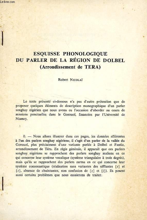 ESQUISSE PHONOLOGIQUE DU PARLER DE LA REGION DE DOLBEL (ARRONDISSEMENT DE TERA)