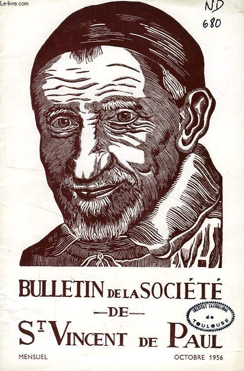 BULLETIN DE LA SOCIETE DE SAINT-VINCENT-DE-PAUL, NOUVELLE SERIE, OCT. 1956