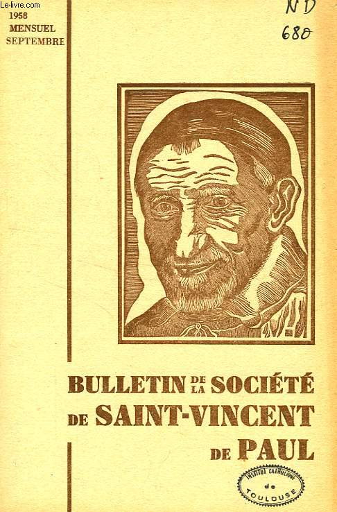 BULLETIN DE LA SOCIETE DE SAINT-VINCENT-DE-PAUL, NOUVELLE SERIE, SEPT. 1958