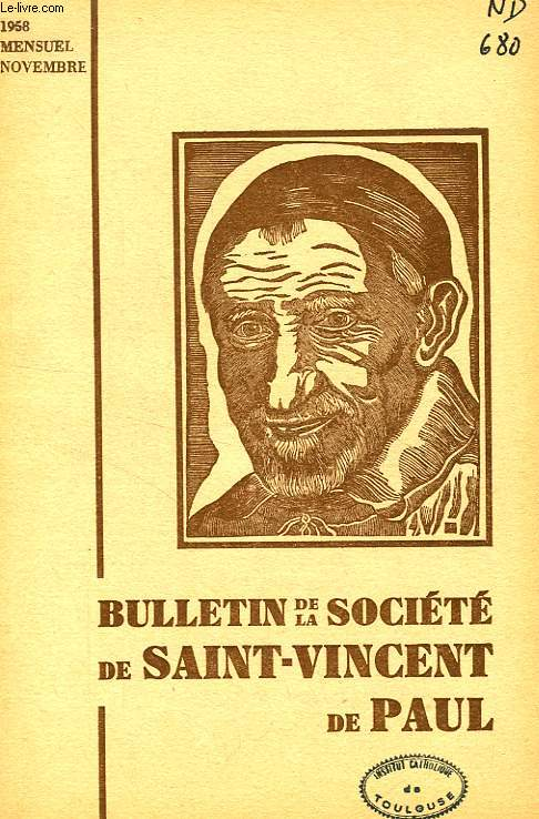 BULLETIN DE LA SOCIETE DE SAINT-VINCENT-DE-PAUL, NOUVELLE SERIE, NOV. 1958