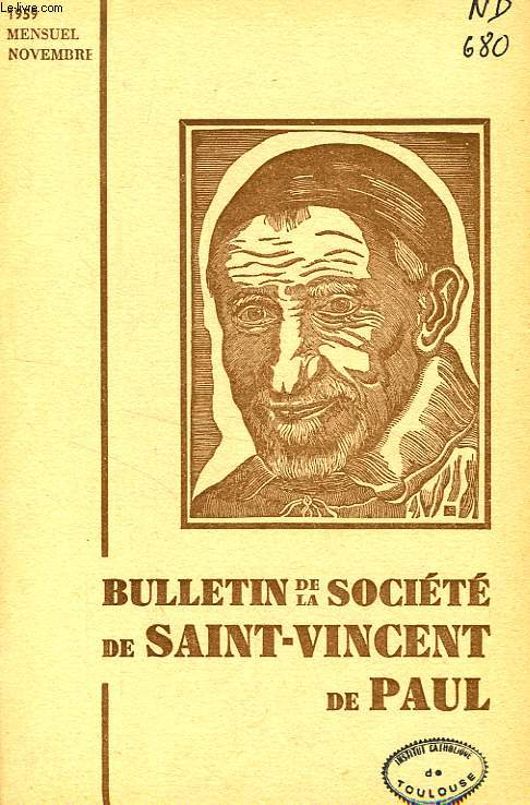 BULLETIN DE LA SOCIETE DE SAINT-VINCENT-DE-PAUL, NOUVELLE SERIE, OCT. 1959
