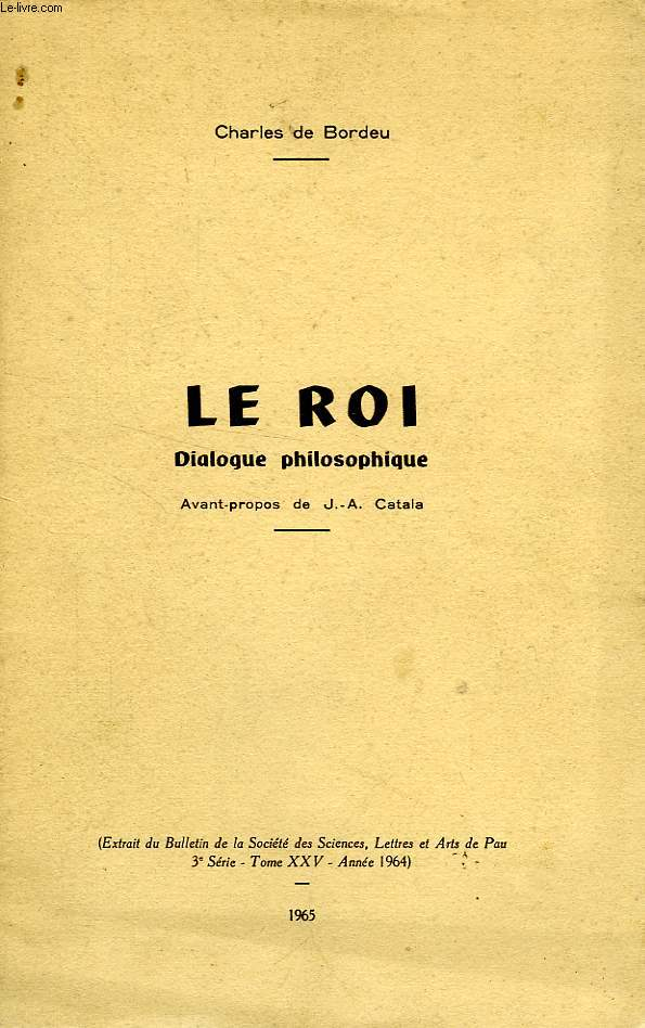 LE ROI, DIALOGUE PHILOSOPHIQUE