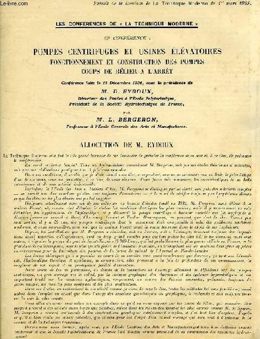 LES CONFERENCES DE 'LA TECHNIQUE MODERNE', N° 42, POMPES CENTRIFUGES ET USINES ELEVATOIRES, FONCTIONNEMENT ET CONSTRUCTION DES POMPES, COUPS DE BELIER A L'ARRET