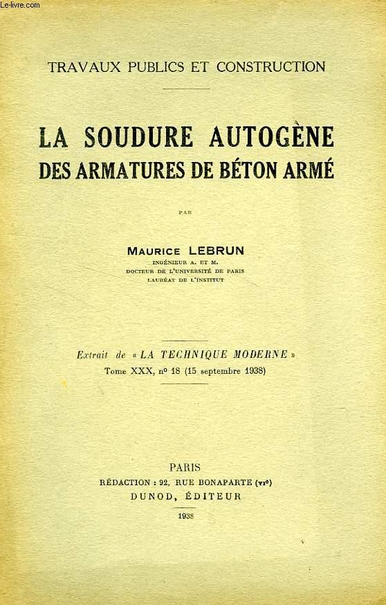 LA SOUDURE AUTOGENE DES ARMATURES DE BETON ARME
