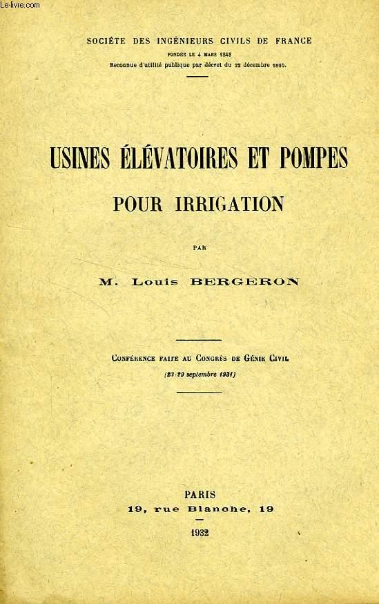 USINES ELEVATOIRES ET POMPES POUR IRRIGATION