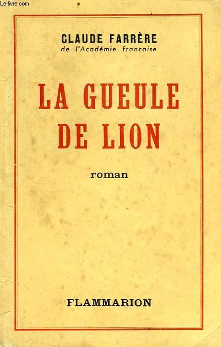 LA GUEULE DE LION