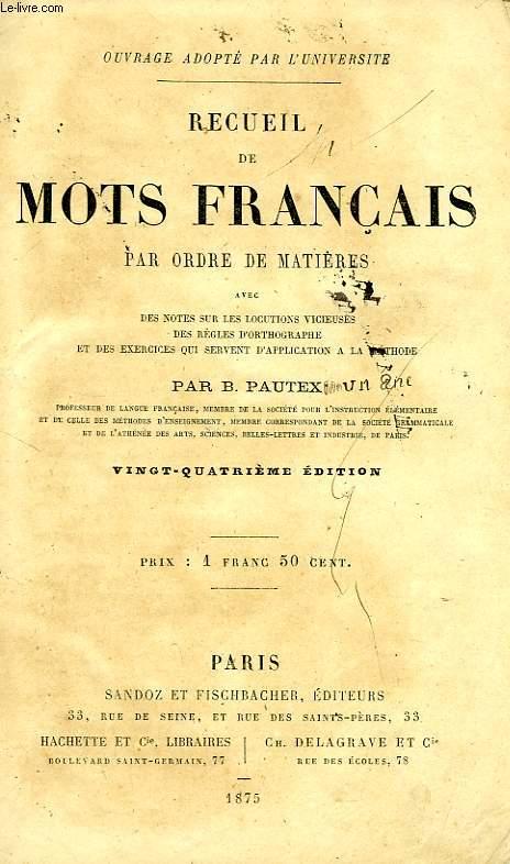 RECUEIL DE MOTS FRANCAIS PAR ORDRE DES MATIERES