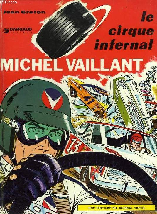 MICHEL VAILLANT, LE CIRQUE INFERNAL