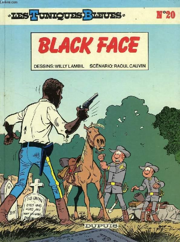 LES TUNIQUES BLEUES, N° 20, BLACK FACE