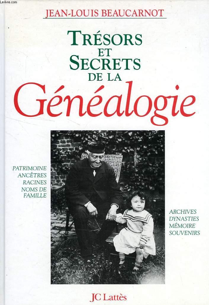 TRESORS ET SECRETS DE LA GENEALOGIE