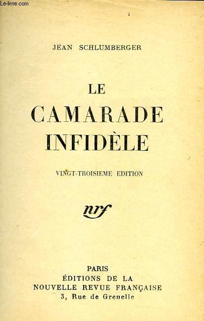 LE CAMARADE INFIDELE
