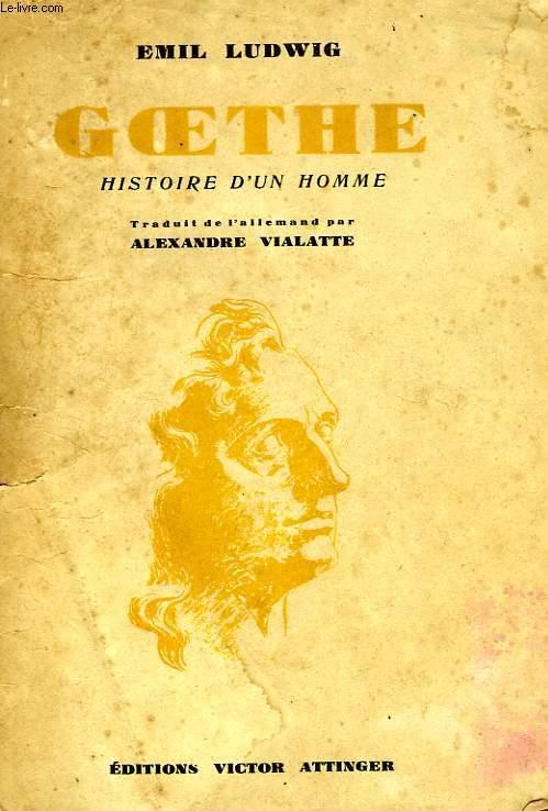 GOETHE, HISTOIRE D'UN HOMME
