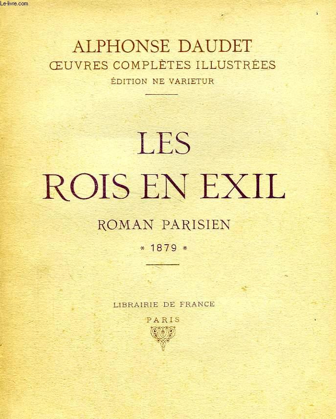 LES ROIS EN EXIL, ROMAN PARISIEN, 1879