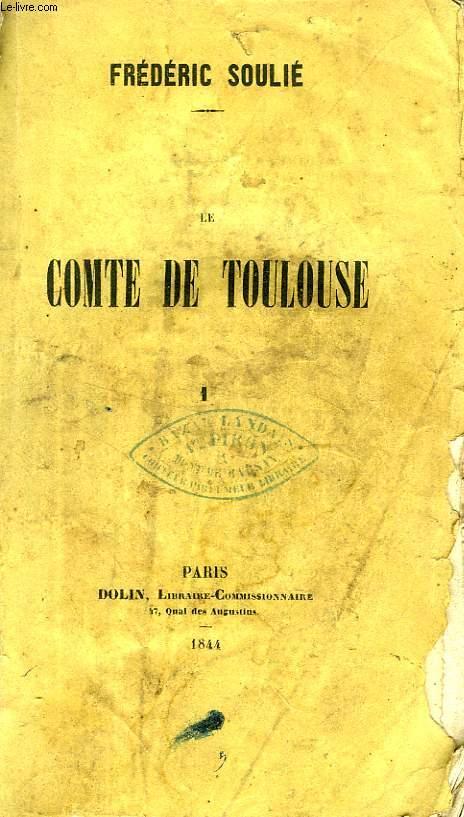 LE COMTE DE TOULOUSE, 2 TOMES