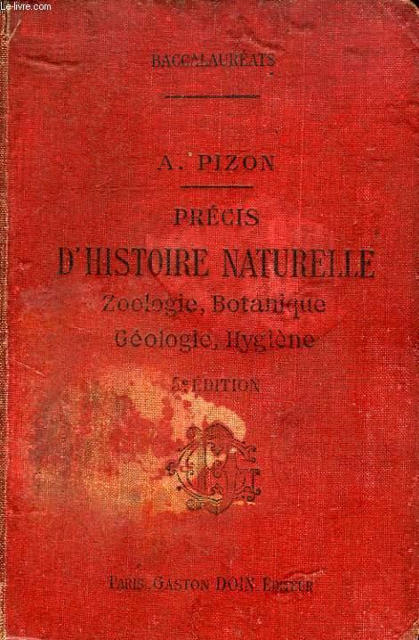 PRECIS D'HISTOIRE NATURELLE, ZOOLOGIE, BOTANIQUE, GEOLOGIE, HYGIENE