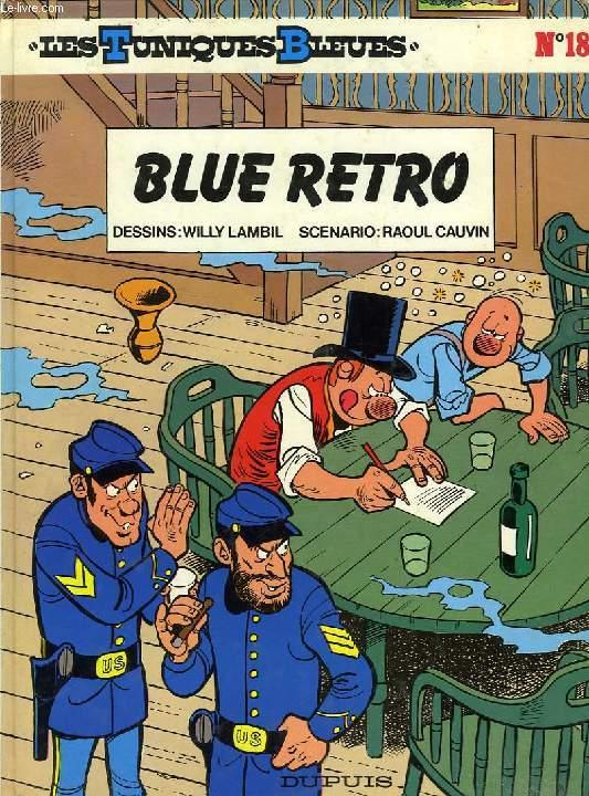 LES TUNIQUES BLEUES, N° 18, BLUE RETRO