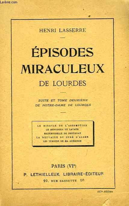 EPIDODES MIRACULEUX DE LOURDES