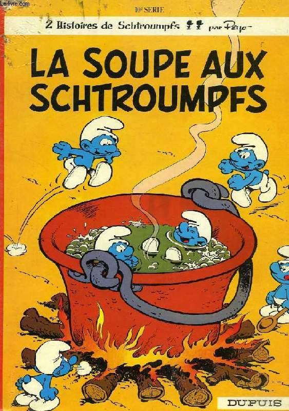 LA SOUPE AUX SCHTROUMPFS