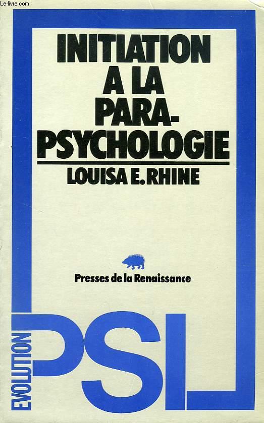 INITIATION A LA PARAPSYCHOLOGIE