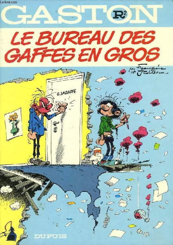 GASTON, R2, LE BUREAU DES GAFFES EN GROS
