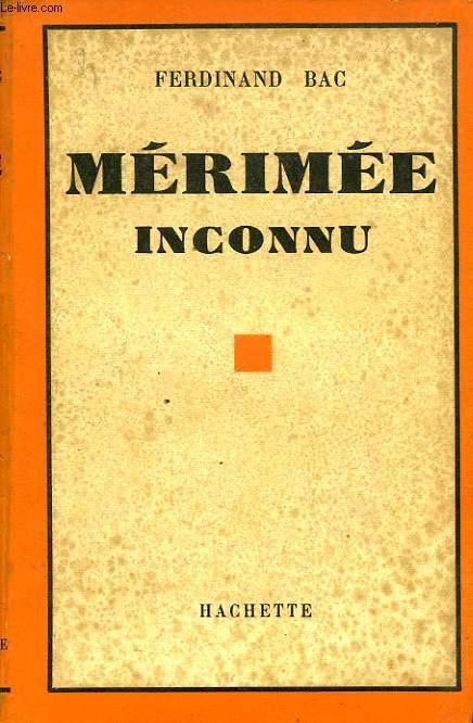 MERIMEE INCONNU