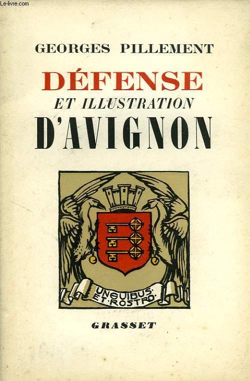 DEFENSE ET ILLUSTRATION D'AVIGNON