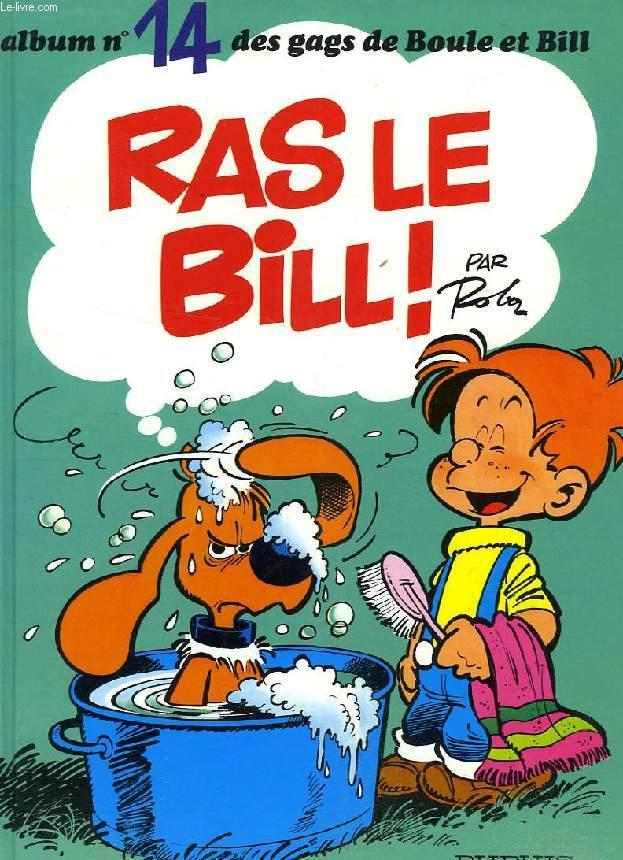 BOULE ET BILL, N° 14, RAS LE BIL !