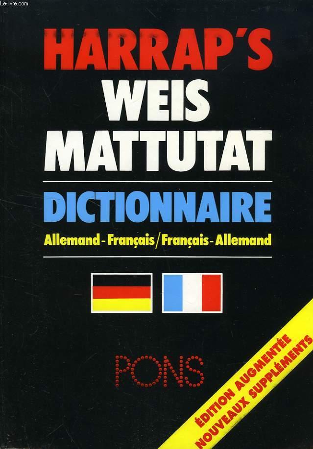 HARRAP'S, WEIS MATTUTAT, DICTIONNAIRE ALLEMAND-FRANCAIS, FRANCAIS-ALLEMAND, PONS