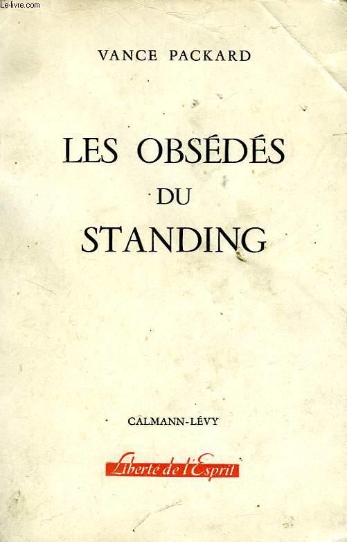 LES OBSEDES DU STANDING